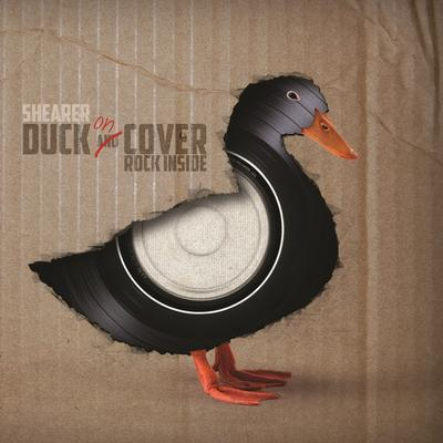 Shearer - Duck on Cover